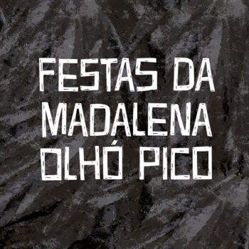 Festas da Madalena Pico 2020