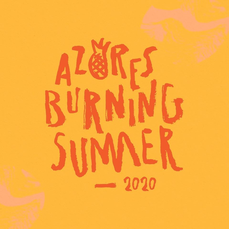 Azores Burning Summer Festival 2020